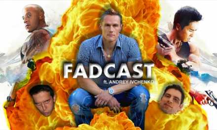 FadCast Ep. 116 | 'xXx' & Action Film Foreign Villains ft. Andrey Ivchenko