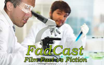 FadCast Ep. 126 | Film Fact vs Fiction And True Movie Stories