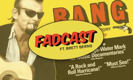 "FadCast Ep. 137 | Behind The Music Documentaries  ft. ""Bang! The Bert Berns Story"" Director Brett Berns"