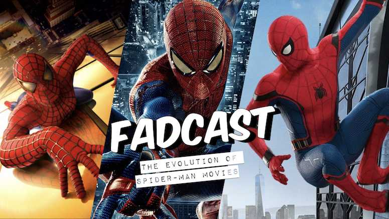 Fadcast 165 the evolution of spider-man movies.001