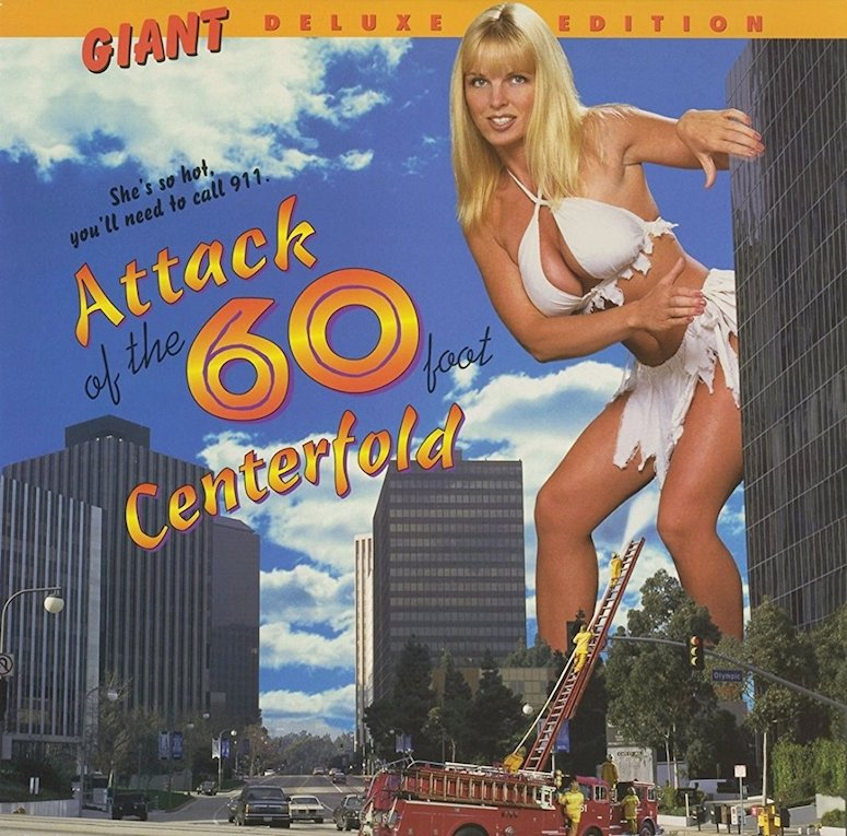 Attack-of-the-60-Foot-Centerfold