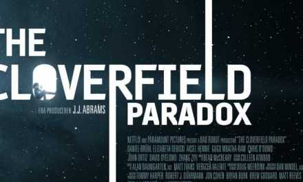 "Review: ""The Cloverfield Paradox"" Keeps the Franchise Alive"
