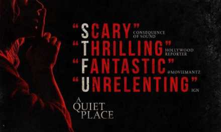"Review: ""A Quiet Place"" Brings Reverence to Theaters"