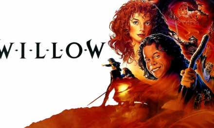 Review: 'Willow' is a Gateway Drug to the Fantasy Genre